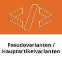 Pseudovarianten / Hauptartikelvarianten / Pseudo-Produkt-Varianten icon