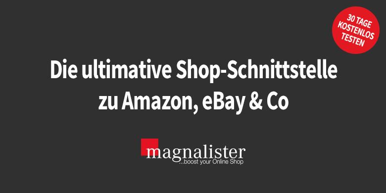 magnalister: eBay, Amazon & Co - Schnittstelle  Upload - Import - Lagersync